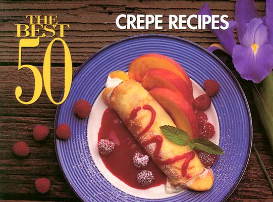 Crepe Recipes By Simmons, Coleen