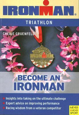 Becoming an Ironman By Gruenfeld, Cherie