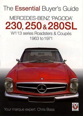 Mercedes Benz +ªpagoda' 230, 250 & 280sl By Bass, Chris
